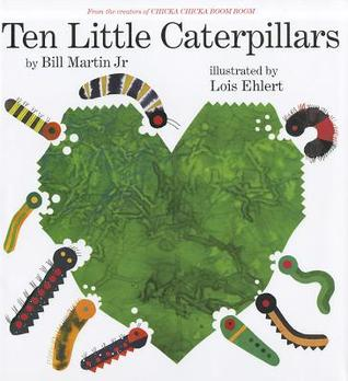 Ten Little Caterpillars by Bill Martin Jr.