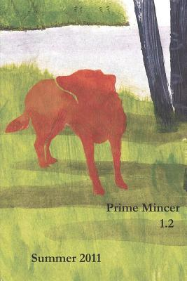 Prime Mincer 1.2: Summer 2011