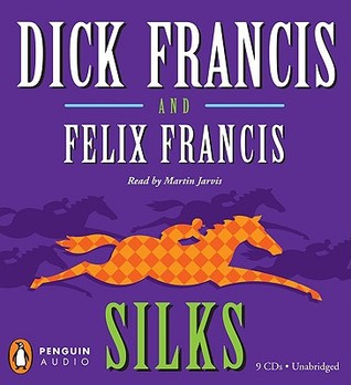 Silks by Dick Francis