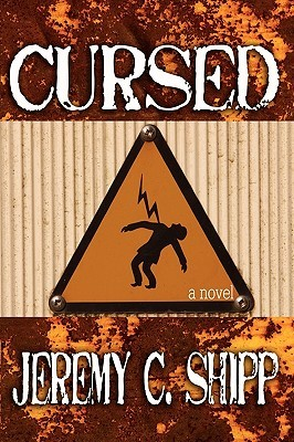 Cursed by Jeremy C. Shipp