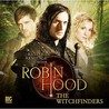 Robin Hood: The Witchfinders (Big Finish Robin Hood)