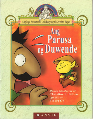 Ang Parusa ng Duwende / The Dwarf's Punishment by Severino Reyes