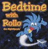 Bedtime With Rollo The Nightspryte