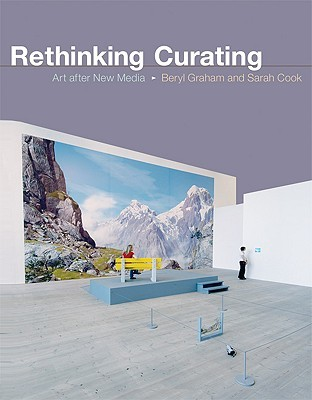 Rethinking Curating by Beryl Graham