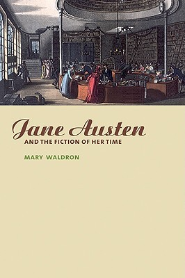 Jane Austen and the Fiction of Her Time