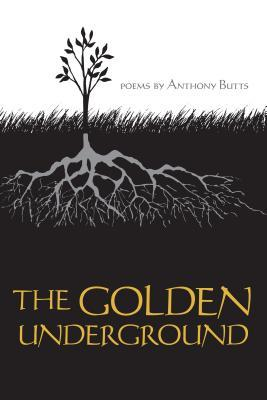 The Golden Underground