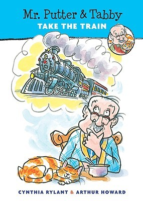 Mr. Putter & Tabby Take the Train by Cynthia Rylant