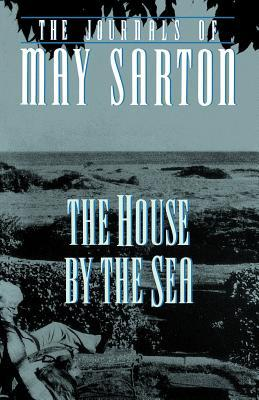 The House by the Sea by May Sarton