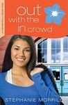 Out with the In Crowd (The Reinvention of Skylar Hoyt, #2)