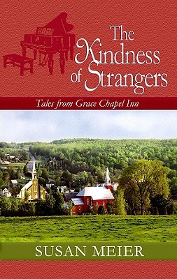 The Kindness of Strangers (Tales from Grace Chapel Inn #23)