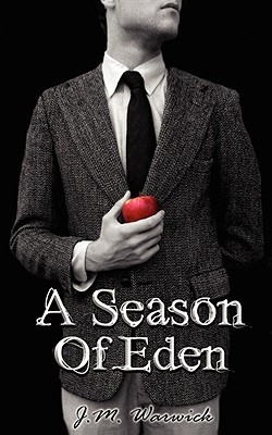 A Season of Eden by J.M. Warwick