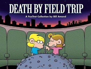 Death By Field Trip by Bill Amend