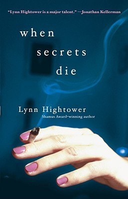 When Secrets Die by Lynn S. Hightower