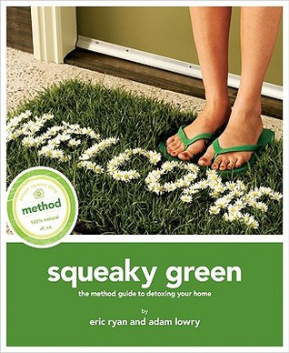 Squeaky Green by Eric Ryan