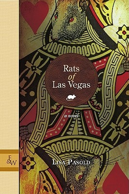 Rats Of Las Vegas by Lisa Pasold