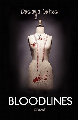Bloodlines by Dasaya Cates