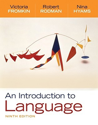 An Introduction to Language by Victoria A. Fromkin