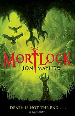 Mortlock by Jon Mayhew