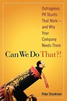 Can We Do That! by Peter Shankman