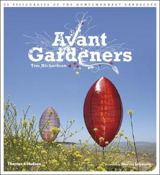 Avant Gardeners by Tim Richardson