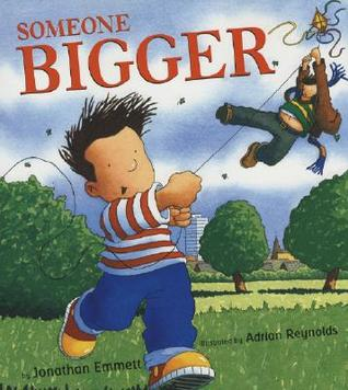Someone Bigger by Jonathan Emmett