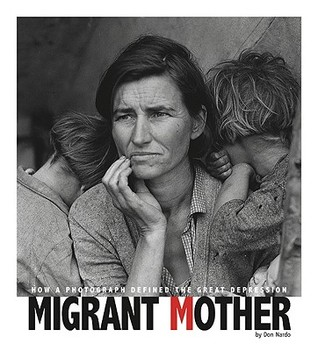 Migrant Mother by Don Nardo