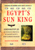 Egypt's Sun King: Amenhotep...