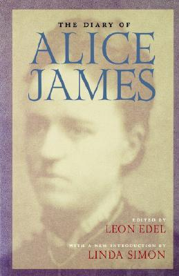The Diary of Alice James by Alice James
