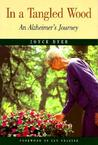 In a Tangled Wood: An Alzheimer's Journey
