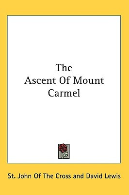 The Ascent of Mount Carmel by Juan de la Cruz