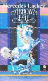 Arrow's Fall by Mercedes Lackey