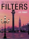 The Photographeras Guide to Filters