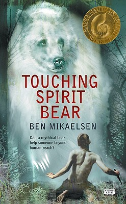 Touching Spirit Bear (Spirit Bear, #1)