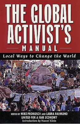 The Global Activists' Manual by Michael Prokosch