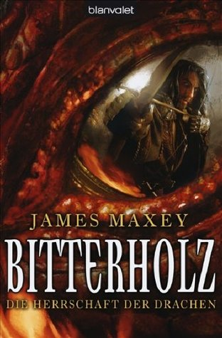 Bitterholz by James Maxey