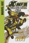 X-Men First Class: X-Men 101 (Marvel Age)