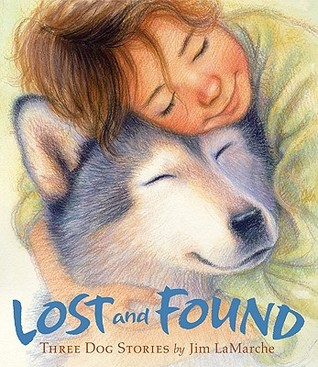 Lost and Found by Jim LaMarche