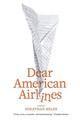 Dear American Airlines by Jonathan  Miles