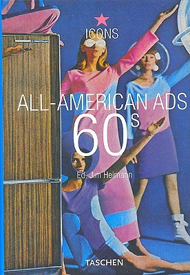 All-American Ads 60s by Jim Heimann
