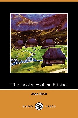 indolence of the filipinos tagalog With the tiny percentage of super rich filipino-chinese/spanish and  they also  say poverty is due to the indolence of many filipinos and i say.