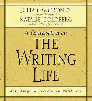 The Writing Life by Julia Cameron