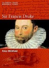 Sir Francis Drake (British Library Historic Lives (New York University Press))