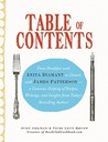Table of Contents: From Breakfast with Anita Diamant to Dessert with James Patterson--A Generous Helping of Recipes, Writings and Insights from Today's Bestselling Authors