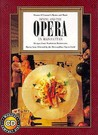 Dining and the Opera in Manhattan (Menus and Music, Vol. 8)
