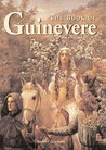 The Book of Guinevere: Legendary Queen of Camelot