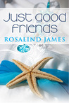 Just Good Friends (Escape to New Zealand, #2)