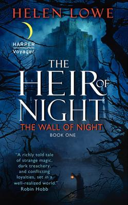 The Heir of Night by Helen Lowe