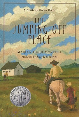The Jumping-Off Place by Marian Hurd McNeely