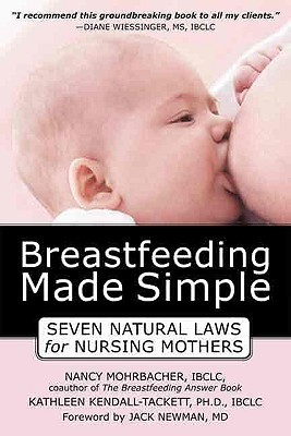 Breastfeeding Made Simple by Kathleen A. Kendall-Tackett
