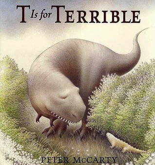 T is for Terrible by Peter McCarty